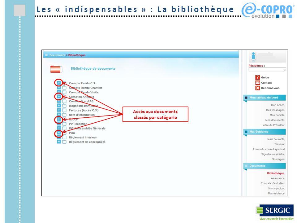 Accès aux documents classés par catégorie Les « indispensables » : La bibliothèque