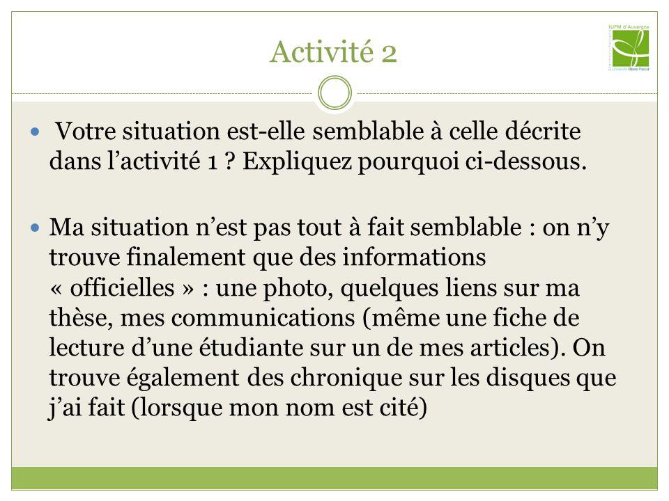 Activité 2 Votre situation est-elle semblable à celle décrite dans l'activité 1 .