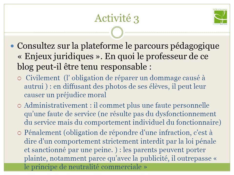 Activité 5 Thème : Protection des mineurs  Quelles sont les règles applicables à l'école en terme de protection des mineurs .