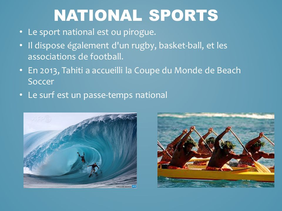 Le sport national est ou pirogue.