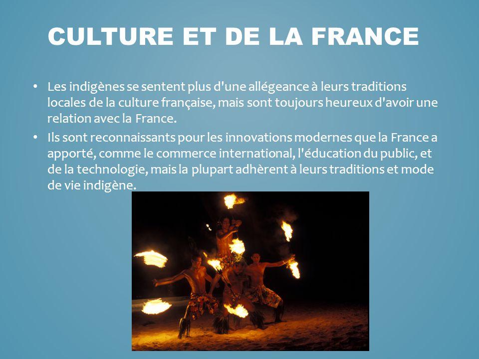 Les indigènes se sentent plus d'une allégeance à leurs traditions locales de la culture française, mais sont toujours heureux d'avoir une relation ave