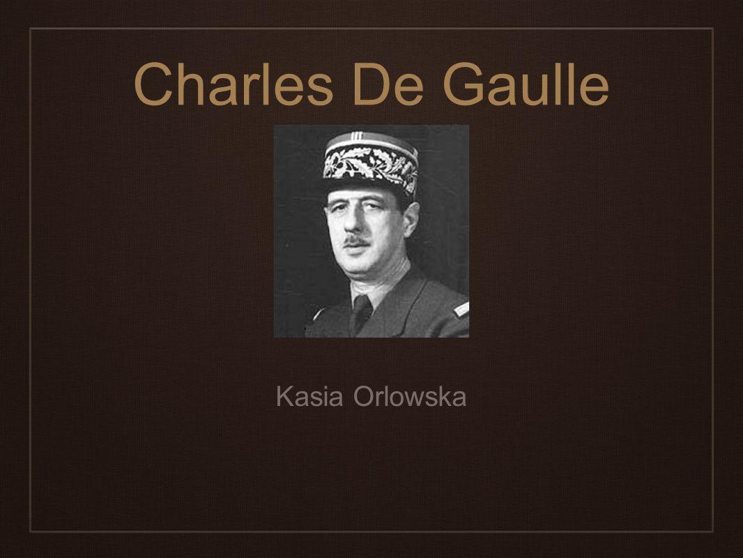 Charles De Gaulle Kasia Orlowska