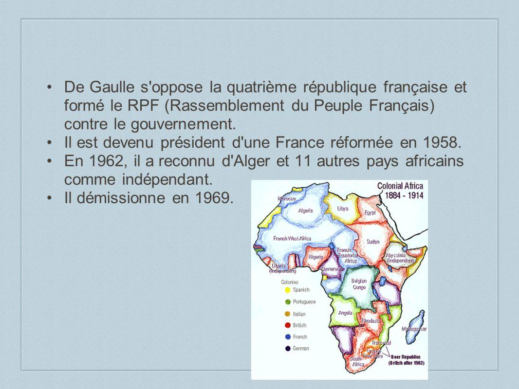 De Gaulle s'oppose la quatrième république française et formé le RPF (Rassemblement du Peuple Français) contre le gouvernement. Il est devenu présiden
