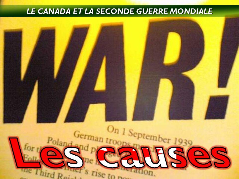 LE CANADA ET LA SECONDE GUERRE MONDIALE