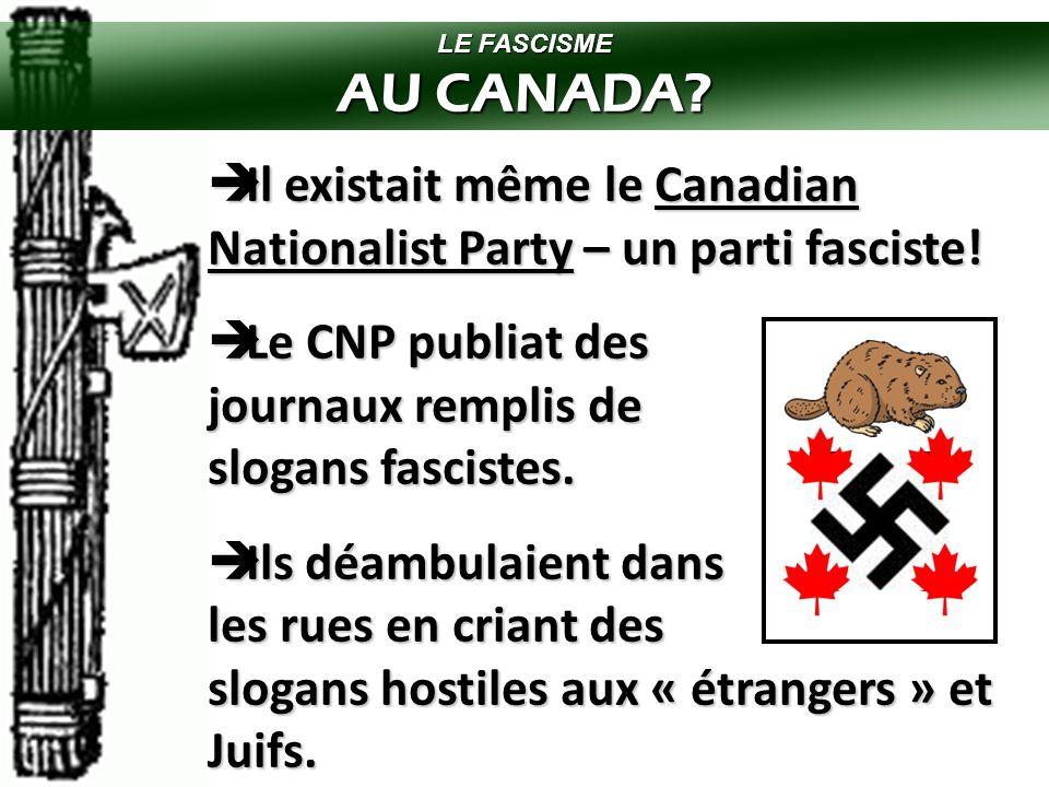 LE FASCISME AU CANADA.