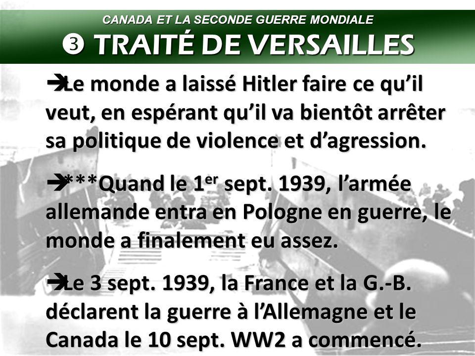  Pendant les années 1930, Hitler brise les règles du TdV.