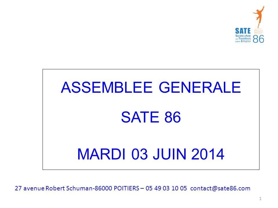 ASSEMBLEE GENERALE SATE 86 MARDI 03 JUIN 2014 1 27 avenue Robert Schuman-86000 POITIERS – 05 49 03 10 05 contact@sate86.com