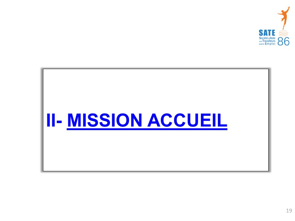 II- MISSION ACCUEIL 19