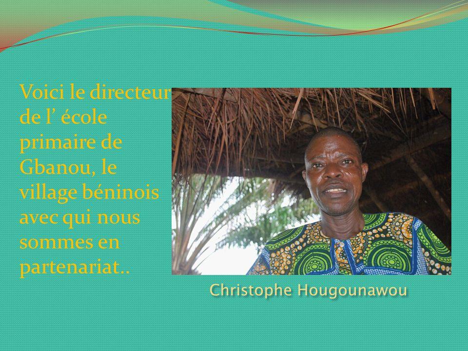 Voici le directeur de l' école primaire de Gbanou, le village béninois avec qui nous sommes en partenariat..