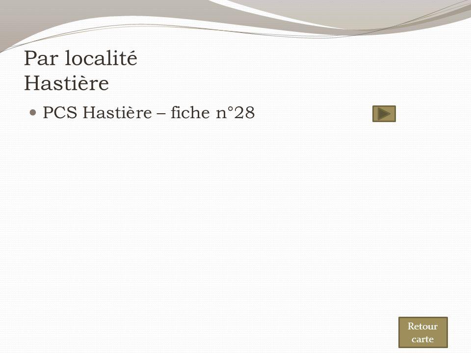 Par localité Hastière PCS Hastière – fiche n°28 Retour carte