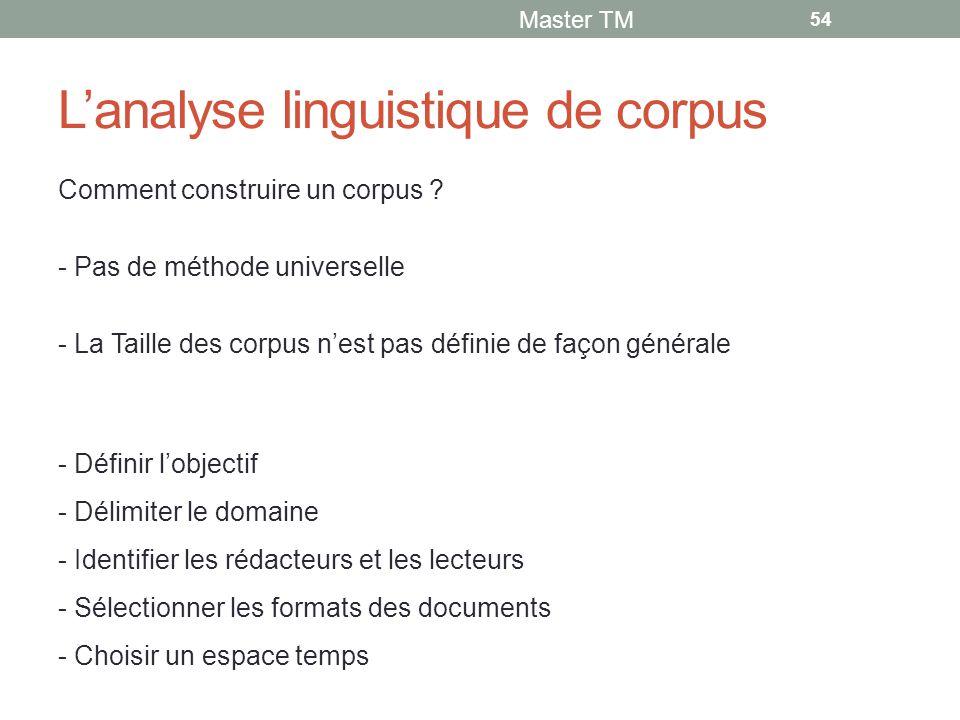L'analyse linguistique de corpus Comment construire un corpus .