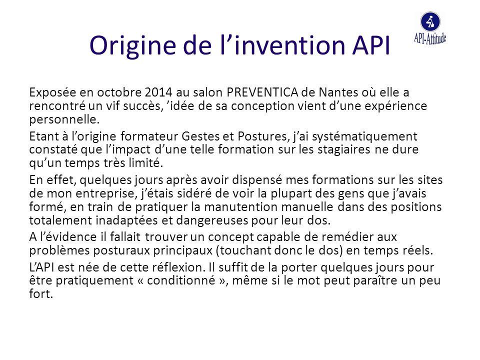 Origine de l'invention API Exposée en octobre 2014 au salon PREVENTICA de Nantes où elle a rencontré un vif succès, 'idée de sa conception vient d'une