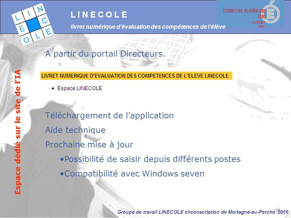 Groupe de travail LINECOLE circonscription de Mortagne-au-Perche 2010 L I N E C O L E livret numérique d'évaluation des compétences de l'élève Espace