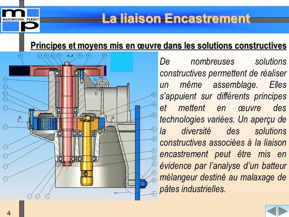 La liaison Encastrement 5 Présentation :