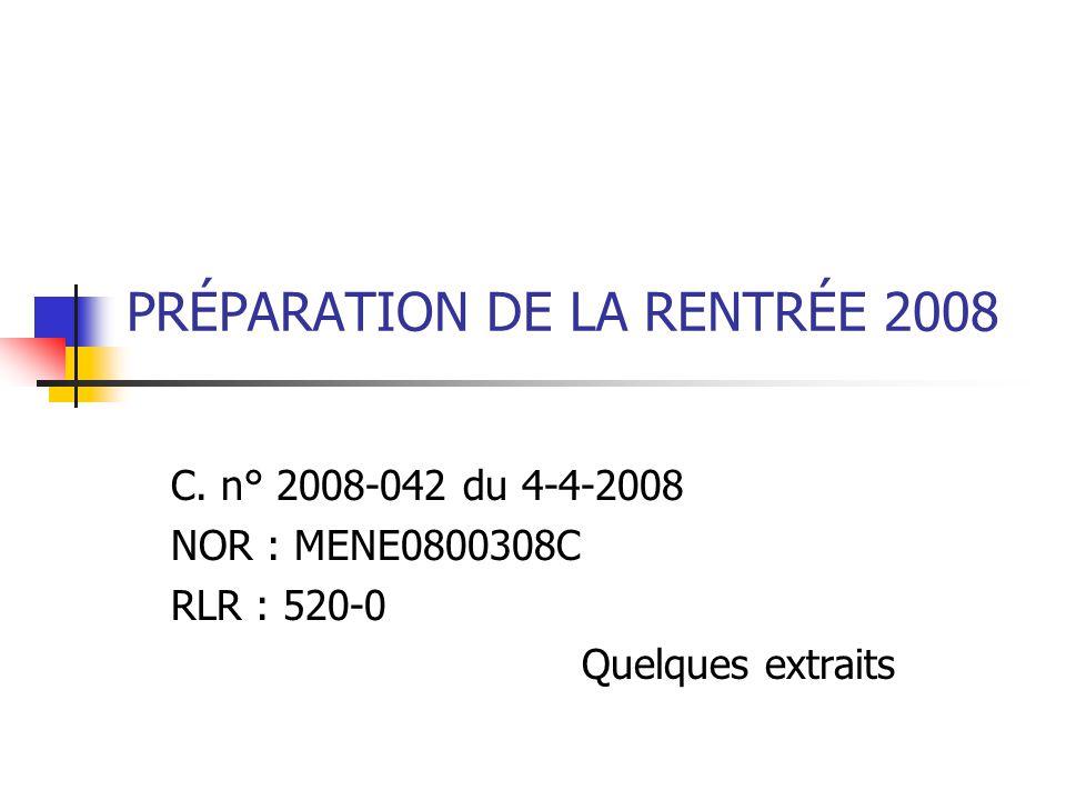 PRÉPARATION DE LA RENTRÉE 2008 C.