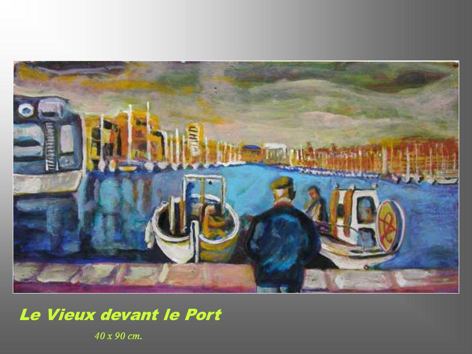 Le Vieux devant le Port 40 x 90 cm.