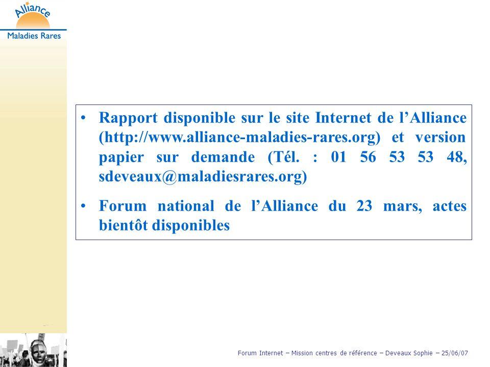 Rapport disponible sur le site Internet de l'Alliance (http://www.alliance-maladies-rares.org) et version papier sur demande (Tél. : 01 56 53 53 48, s