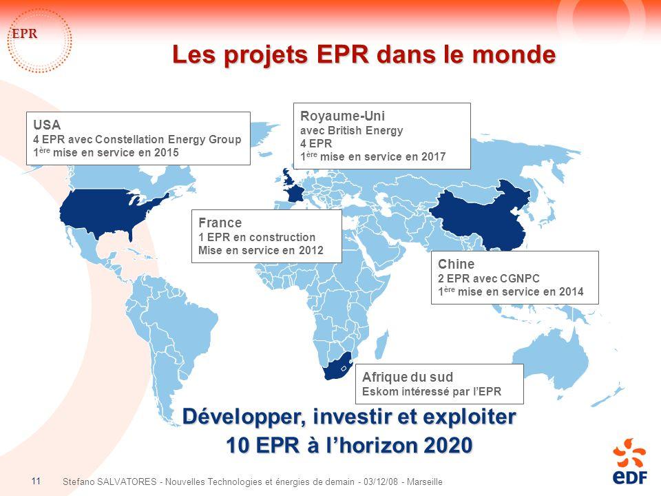 11 Stefano SALVATORES - Nouvelles Technologies et énergies de demain - 03/12/08 - Marseille Les projets EPR dans le monde EPR Chine 2 EPR avec CGNPC 1