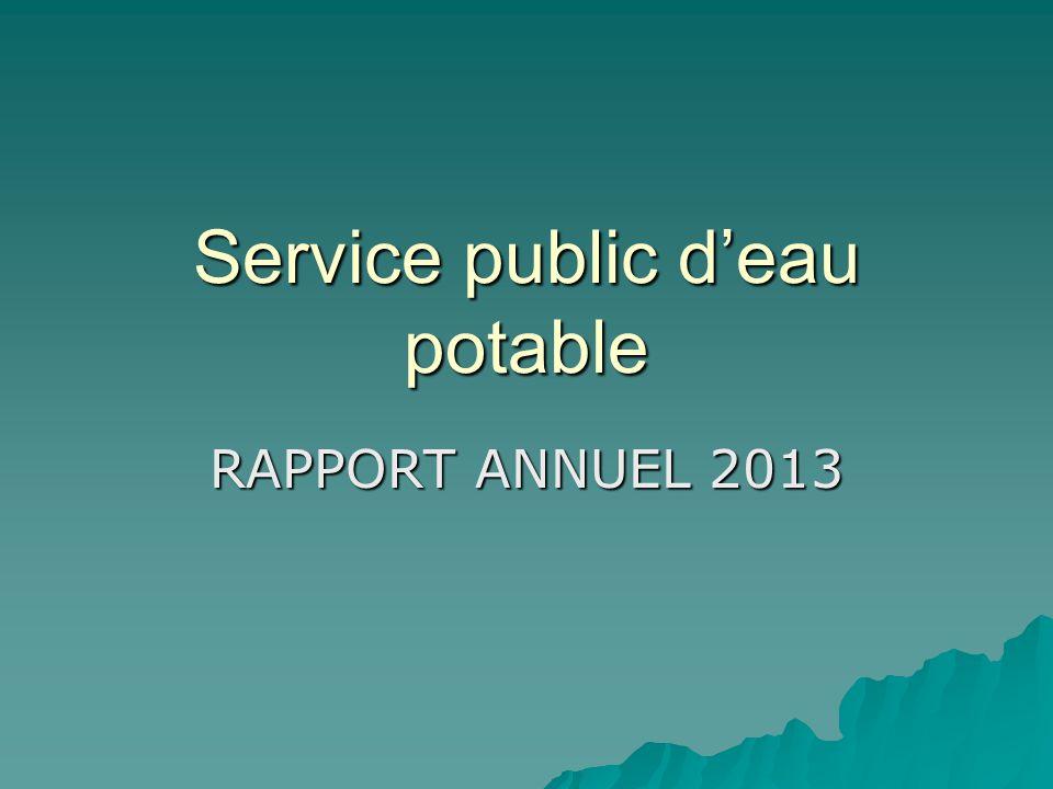 Service public d'eau potable RAPPORT ANNUEL 2013