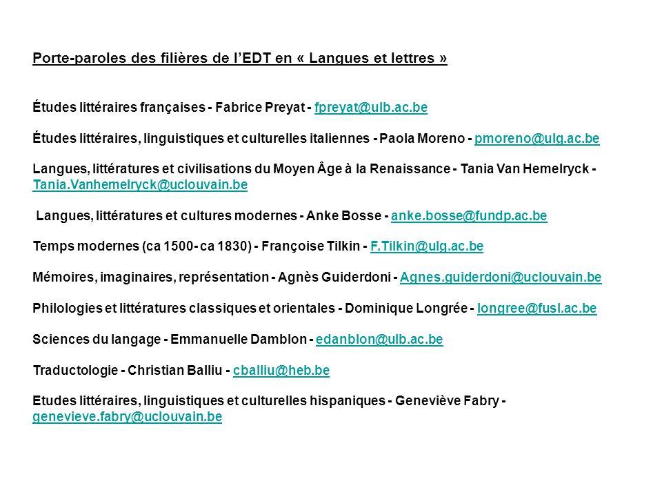 Porte-paroles des filières de l'EDT en « Langues et lettres » Études littéraires françaises - Fabrice Preyat - fpreyat@ulb.ac.befpreyat@ulb.ac.be Étud