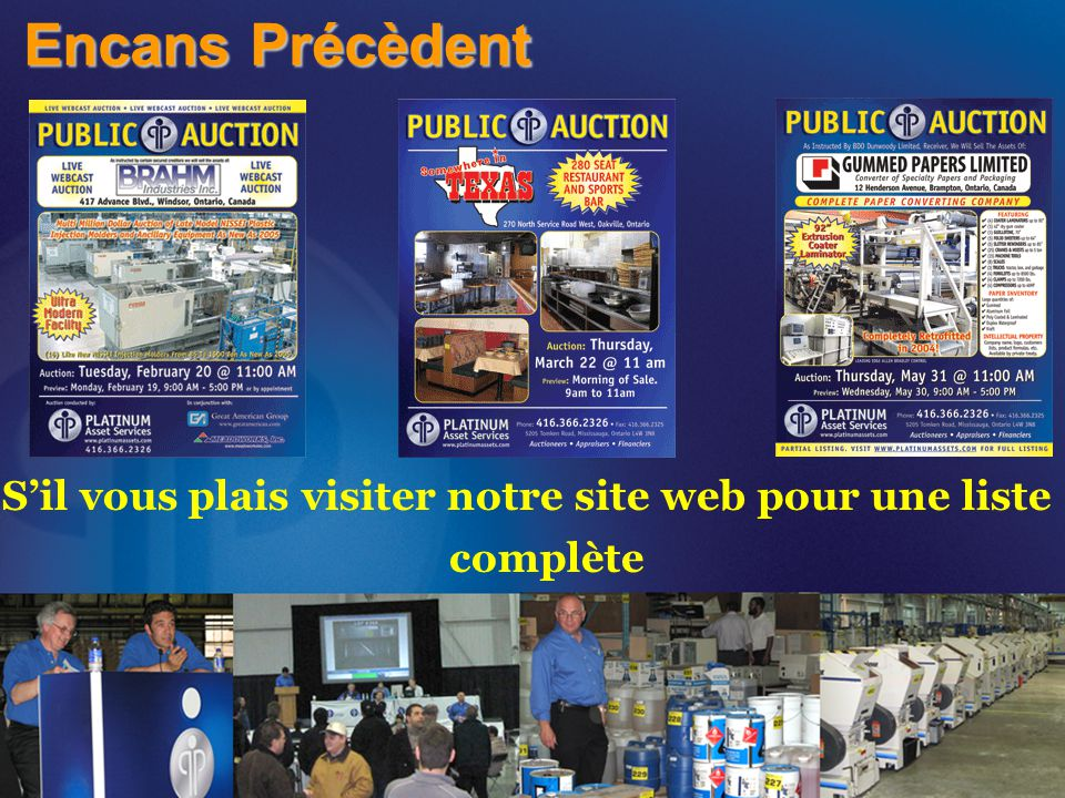 Encans Précèdent S'il vous plais visiter notre site web pour une liste complète