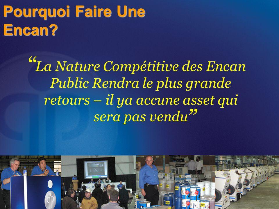 """Pourquoi Faire Une Encan? La Nature Compétitive des Encan Public Rendra le plus grande retours – il ya accune asset qui sera pas vendu """" """""""