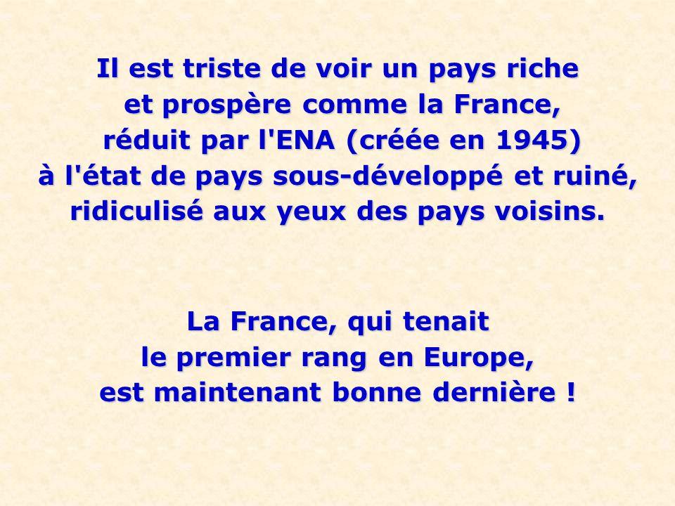 Voilà où l incompétence, la filouterie et la connerie des énarques a mené la France .