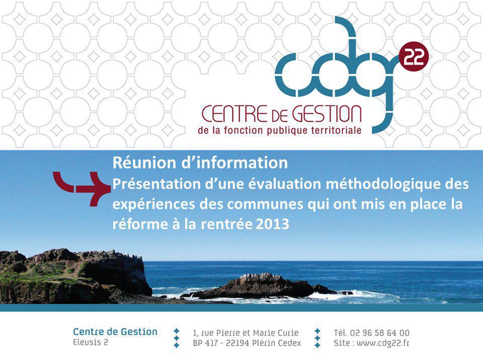 Réunion d'information Présentation d'une évaluation méthodologique des expériences des communes qui ont mis en place la réforme à la rentrée 2013