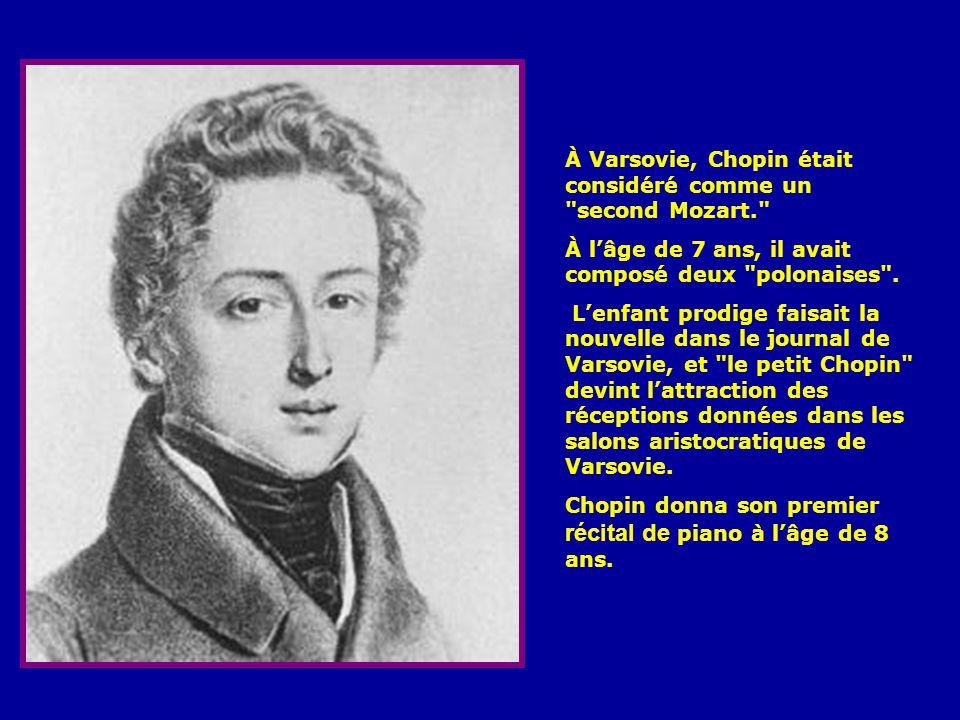 C'est dans cette maison que Chopin vécut les premiers mois de sa vie.