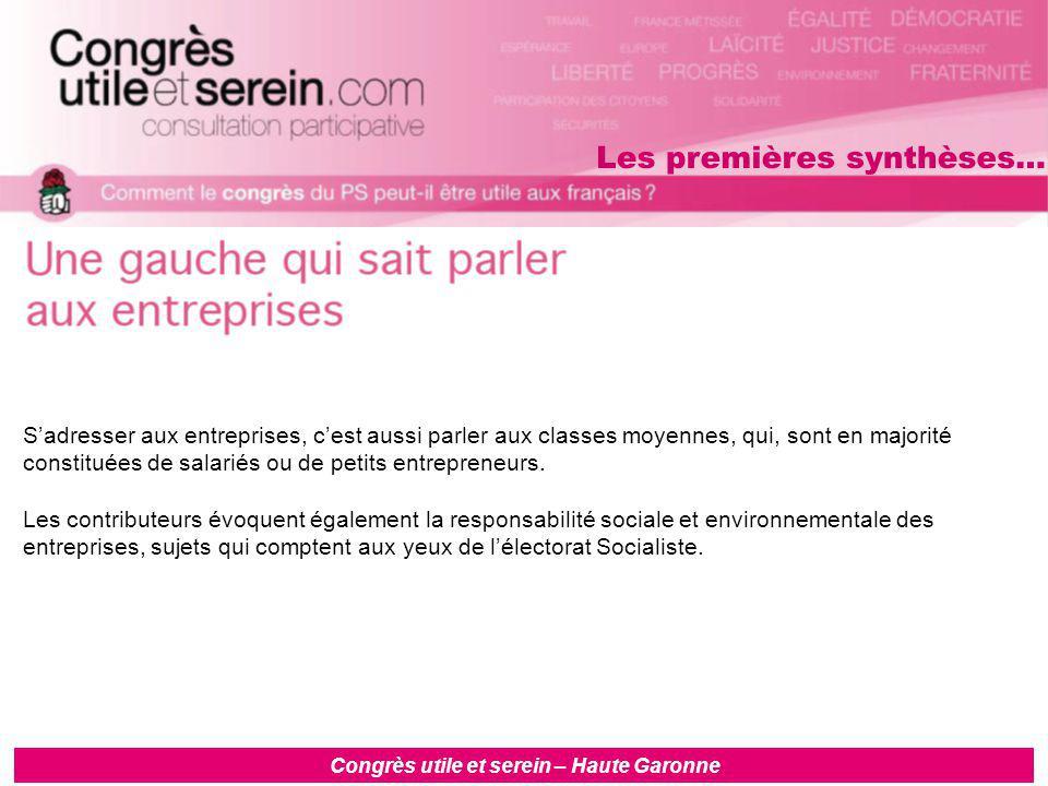 Congrès utile et serein – Haute Garonne S'adresser aux entreprises, c'est aussi parler aux classes moyennes, qui, sont en majorité constituées de salariés ou de petits entrepreneurs.