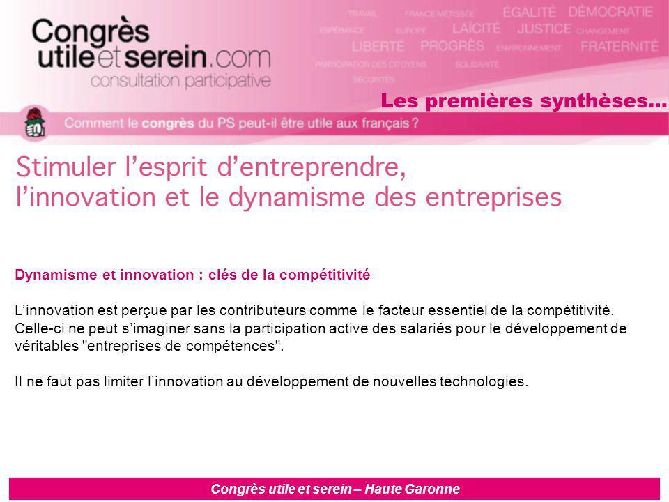 Dynamisme et innovation : clés de la compétitivité L'innovation est perçue par les contributeurs comme le facteur essentiel de la compétitivité.
