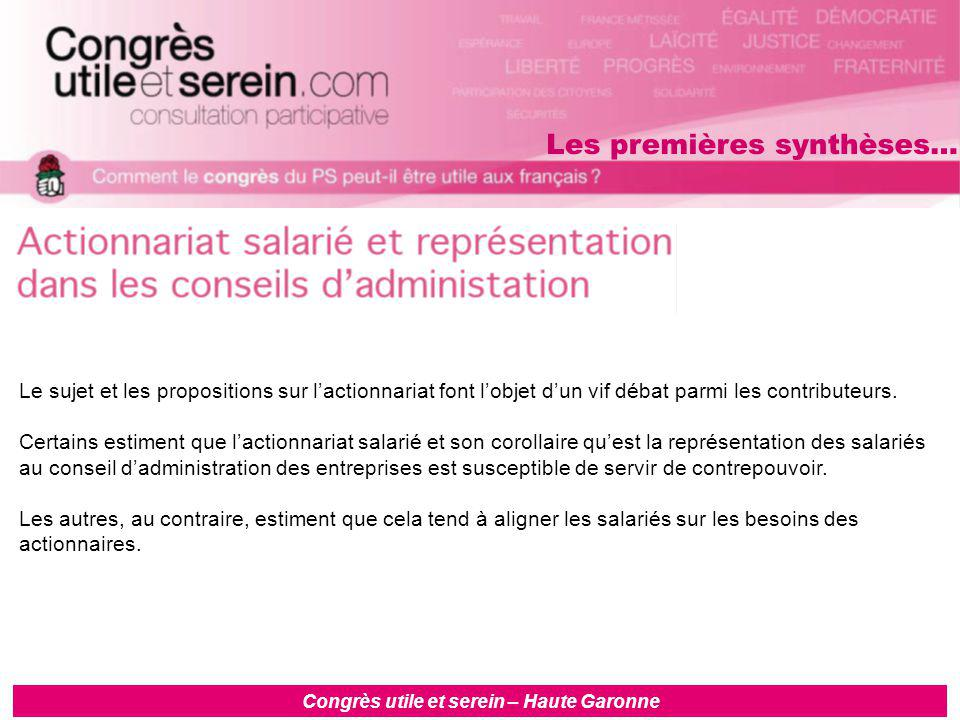 Congrès utile et serein – Haute Garonne Le sujet et les propositions sur l'actionnariat font l'objet d'un vif débat parmi les contributeurs.