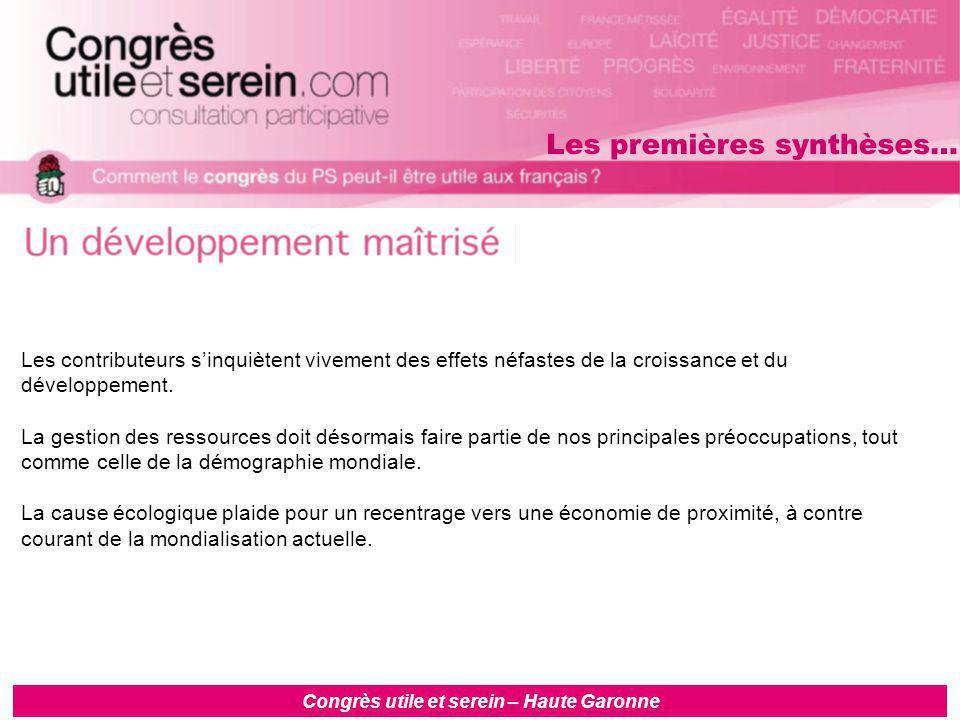 Congrès utile et serein – Haute Garonne Les contributeurs s'inquiètent vivement des effets néfastes de la croissance et du développement.