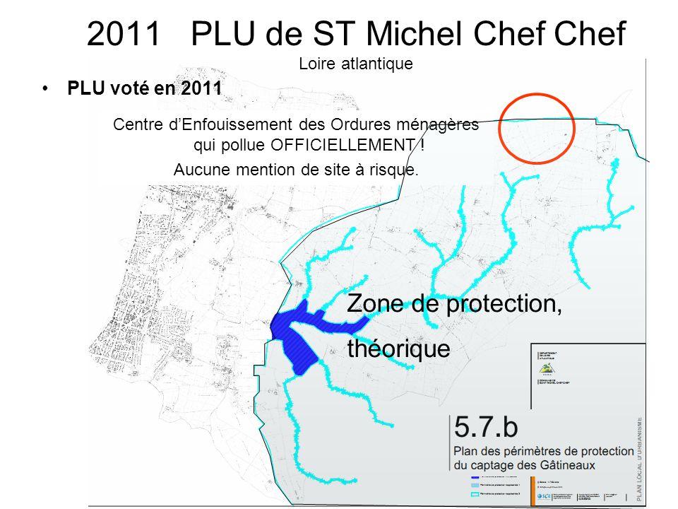 2011 PLU de ST Michel Chef Chef Loire atlantique PLU voté en 2011 Centre d'Enfouissement des Ordures ménagères qui pollue OFFICIELLEMENT ! Aucune ment