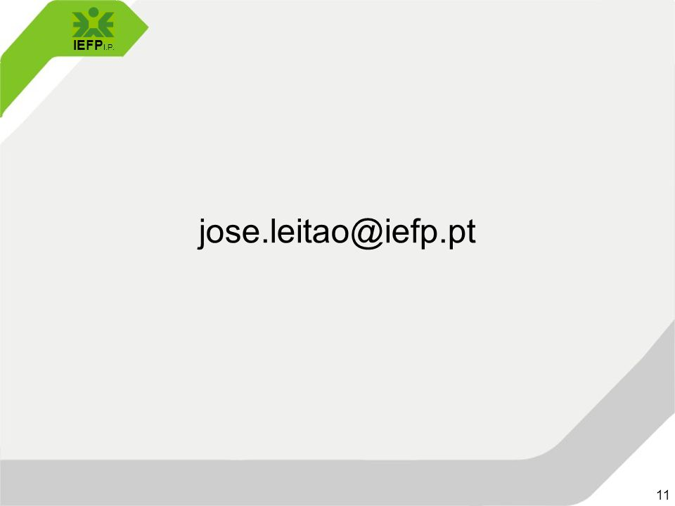 IEFP I.P. 11 jose.leitao@iefp.pt