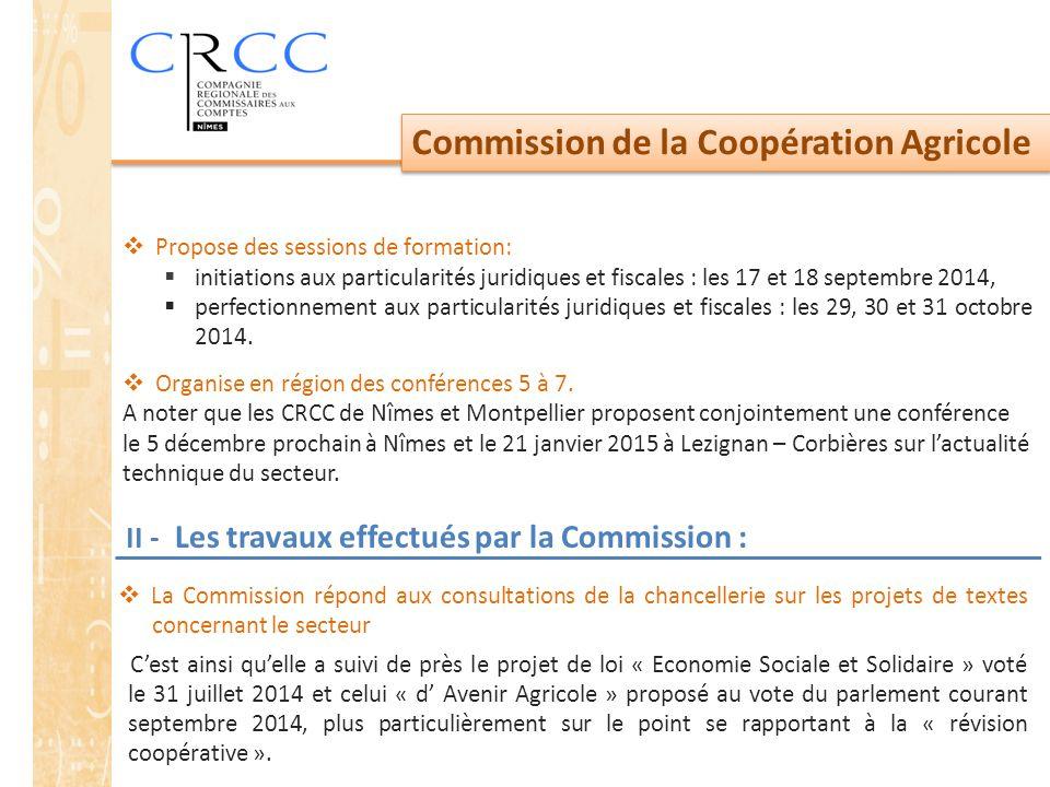 Commission de la Coopération Agricole  Propose des sessions de formation:  initiations aux particularités juridiques et fiscales : les 17 et 18 sept
