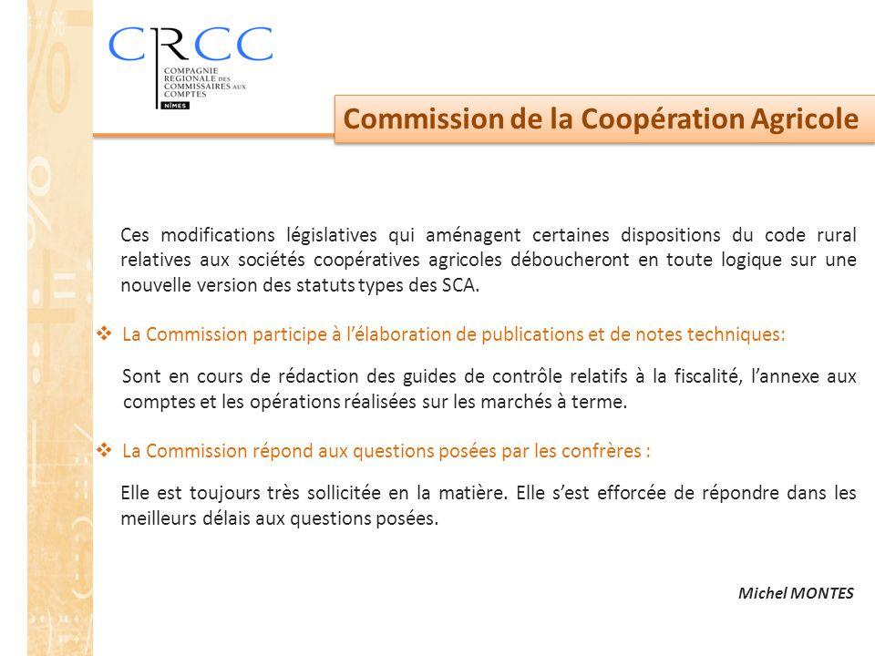 Commission de la Coopération Agricole Ces modifications législatives qui aménagent certaines dispositions du code rural relatives aux sociétés coopéra