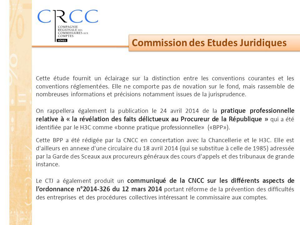 Commission des Etudes Juridiques Cette étude fournit un éclairage sur la distinction entre les conventions courantes et les conventions réglementées.