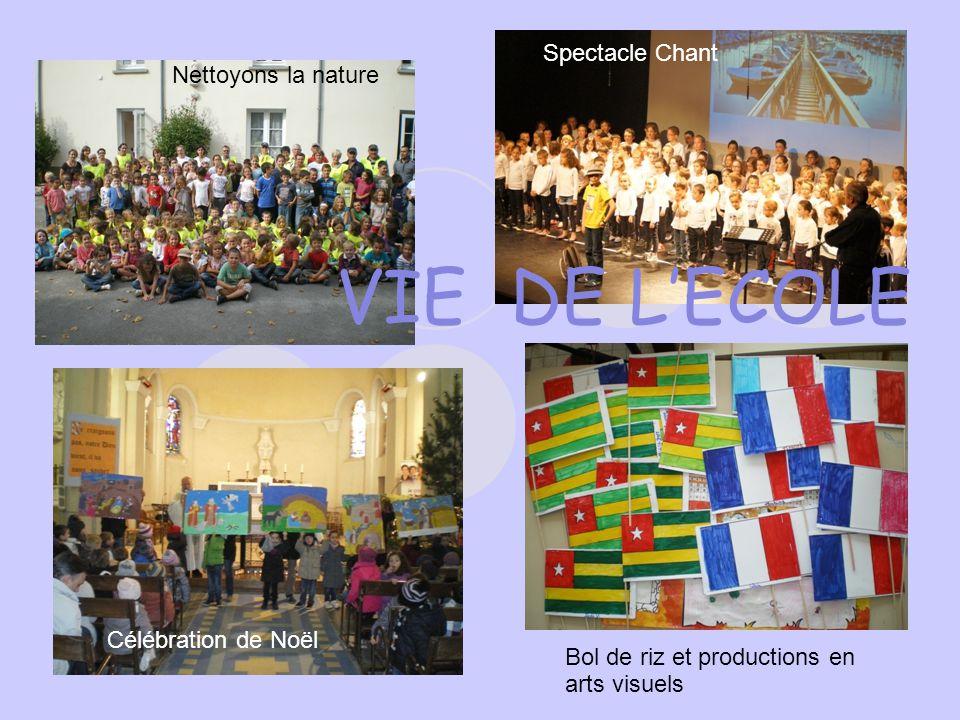 VIE DE L'ECOLE Spectacle Chant Célébration de Noël Bol de riz et productions en arts visuels Nettoyons la nature