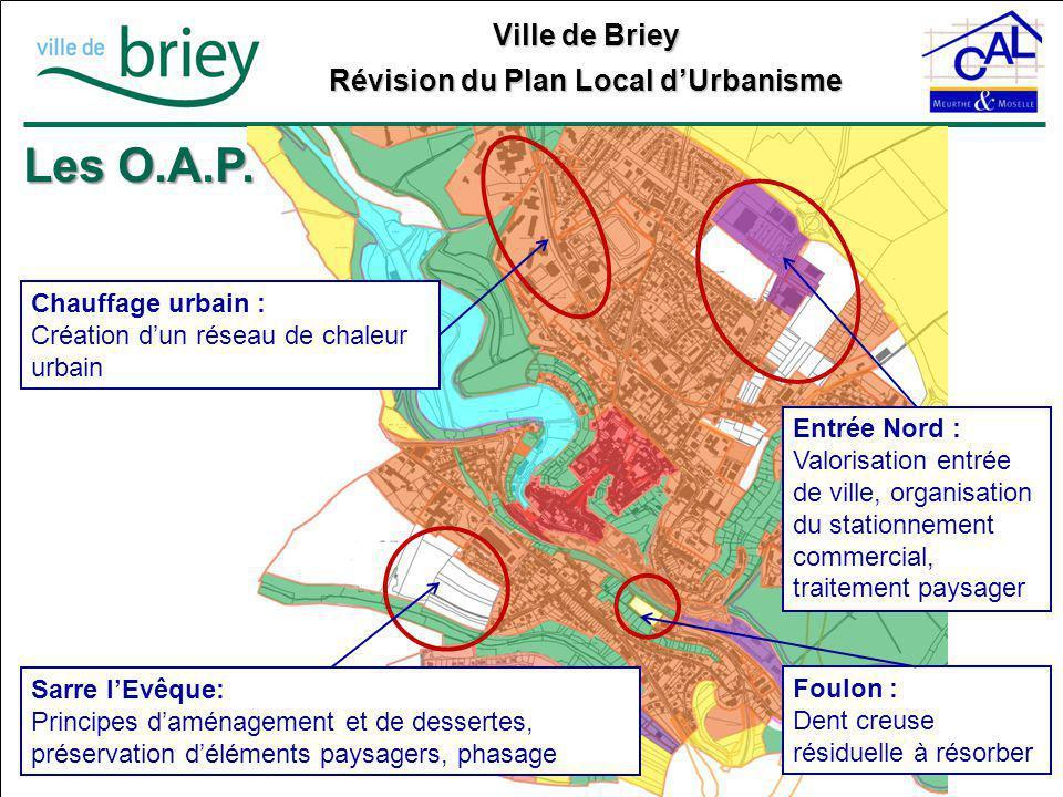 Ville de Briey Révision du Plan Local d'Urbanisme Les O.A.P. Entrée Nord : Valorisation entrée de ville, organisation du stationnement commercial, tra