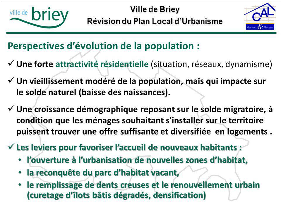 Ville de Briey Révision du Plan Local d'Urbanisme Le zonage La traduction des orientations du PADD...