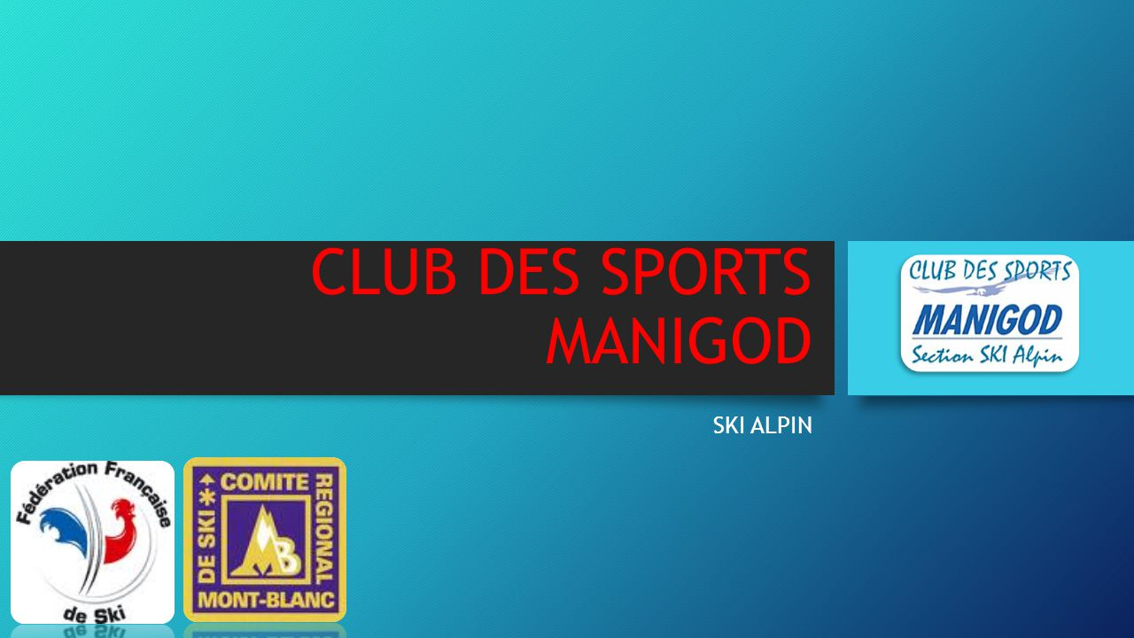 CLUB DES SPORTS MANIGOD SKI ALPIN