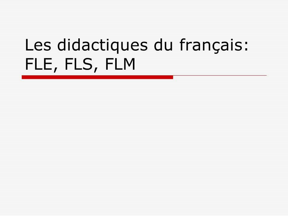 Axes directeurs fondamentaux pour une méthodologie du FLS (F.