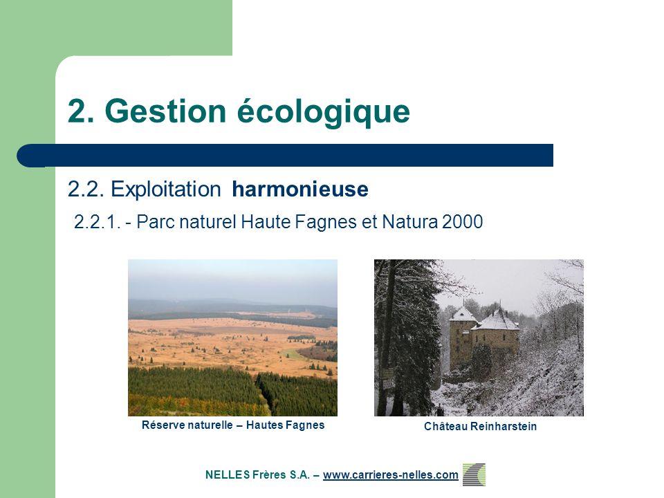 2. Gestion écologique 2.2. Exploitation harmonieuse 2.2.1.