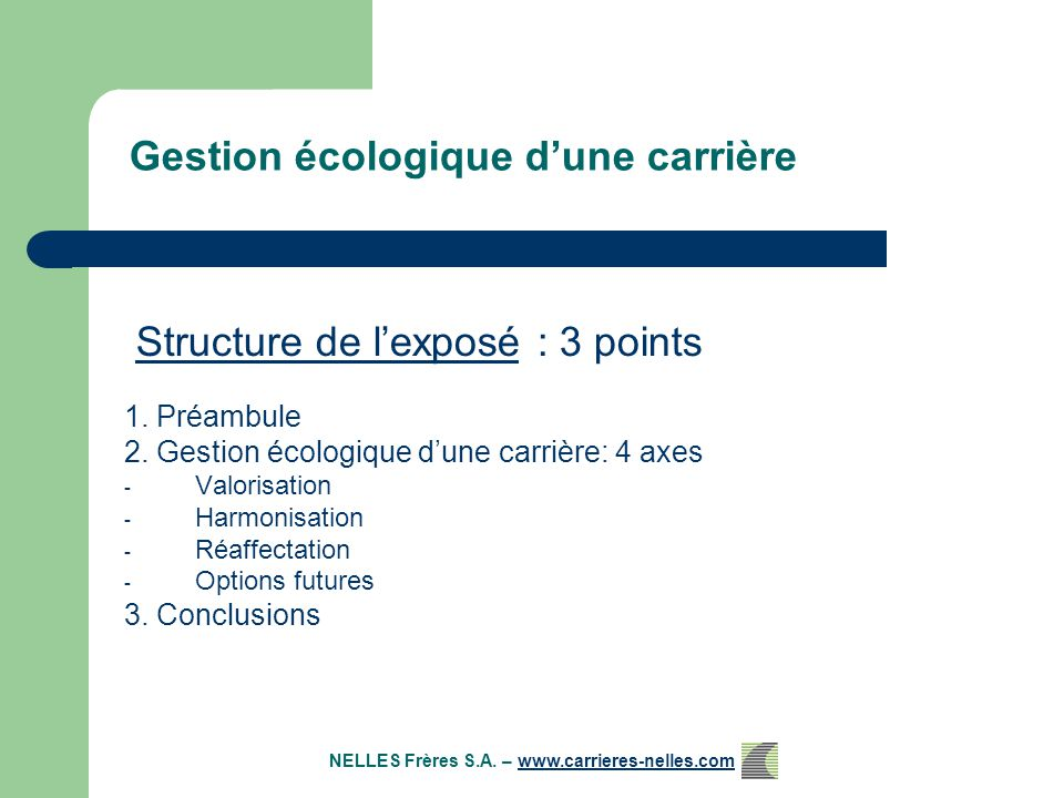 Gestion écologique d'une carrière 1. Préambule 2.