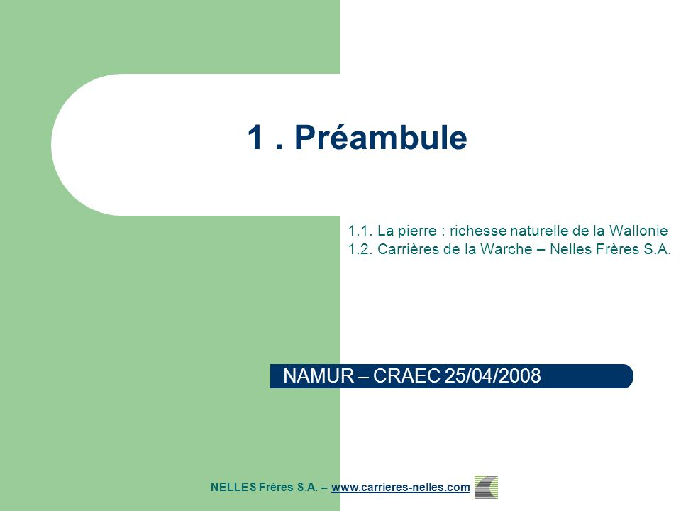 3. Conclusions NELLES Frères S.A. – www.carrieres-nelles.comwww.carrieres-nelles.com