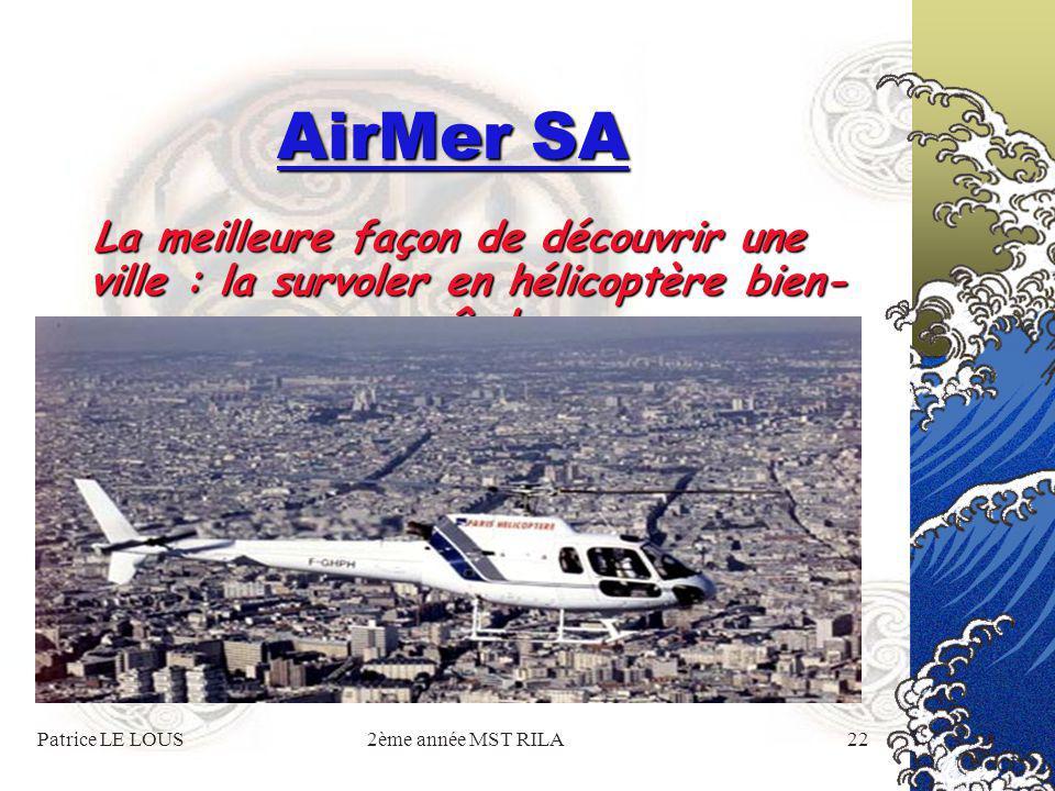 Patrice LE LOUS2ème année MST RILA21 AirMer SA L'aviation légère : du parapente au petit avion de tourisme, tout le monde y trouve son compte !