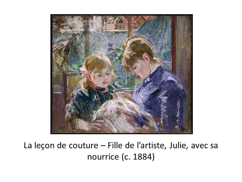 La leçon de couture – Fille de l'artiste, Julie, avec sa nourrice (c. 1884)