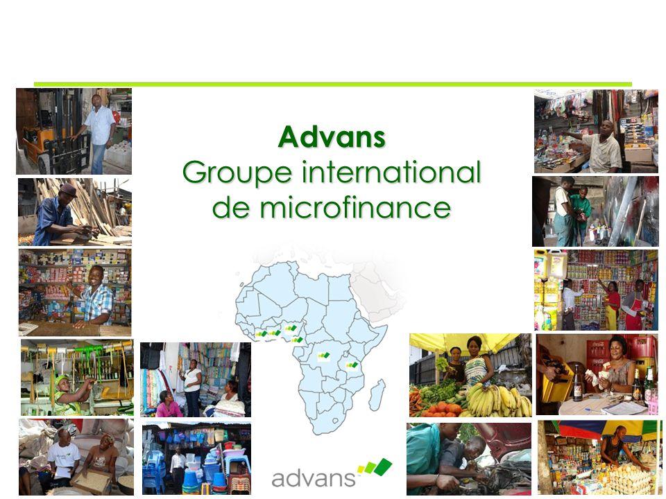 Page 3 Présentation d'Advans SA Société d'investissement (SICAR) enregistrée au Luxembourg en août 2005, règlementée et supervisée par la CSSF La mission d'Advans SA est de créer un réseau d'institutions de microfinance en Afrique sub-saharienne et en Asie, partageant les mêmes valeurs et principes de gestion.