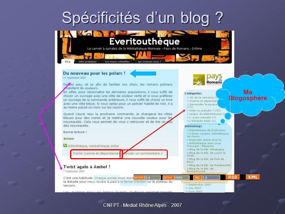 CNFPT - Mediat Rhône Alpes - 2007 Qu'est ce qu'un blog .